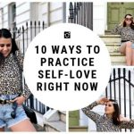 10 Ways to Practice Self-Care | And Why It will Change your Life