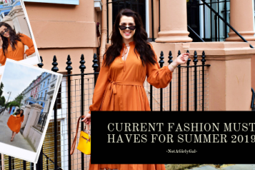 Current FASHION Must Haves for Summer 2019 | Why you Need them TOO