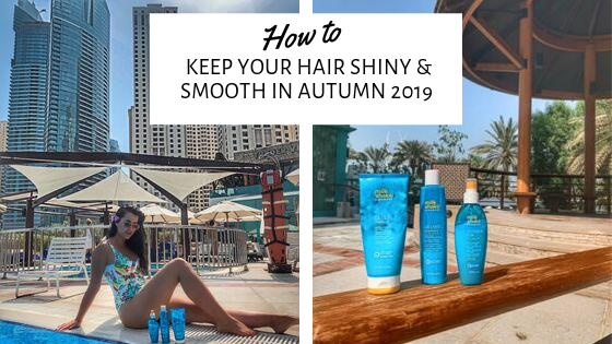How to Keep Your Hair Shiny & Smooth in Autumn 2019