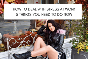 How to Deal With Stress At Work | 5 Things You Need to Do Now