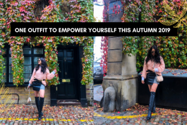 One Outfit to Empower Yourself This Autumn 2019