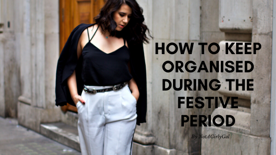 How to Keep Organised During the Festive Period + a Productive Secret You Need to Know
