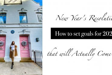 New Year's Resolutions | How to set goals for 2020 that will actually come true