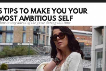 5-tips-to-make-you-your-most-AMBITIOUS-self