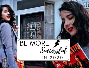 Be More Successful in 2020 | 10 Proven Ways