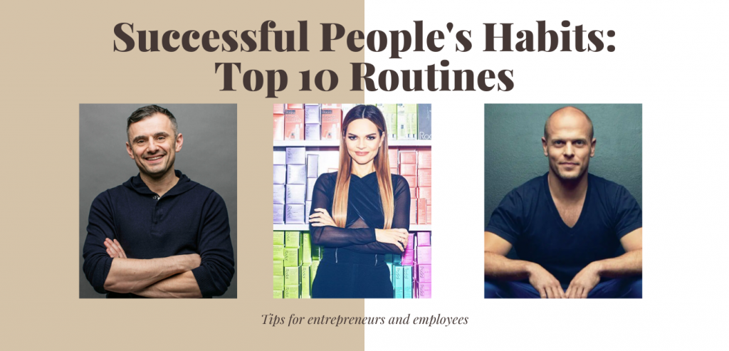 Successful People's Habits: Top 10 Routines