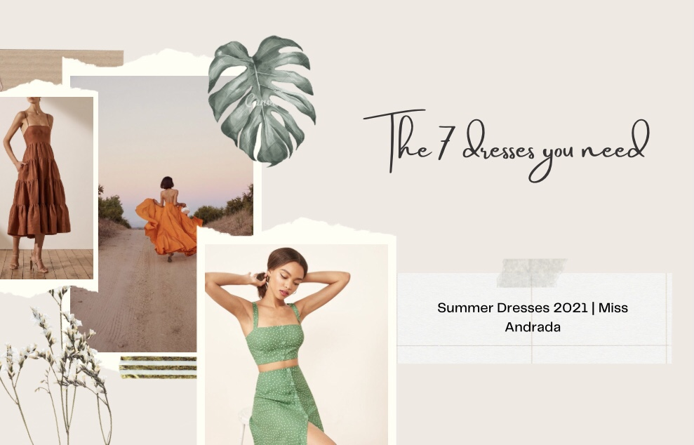 Summer Dresses 2021 | The 7 Dresses You NEED